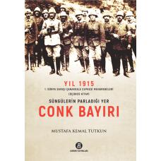 Süngülerin Parladığı Yer CONKBAYIRI / Mustafa Kemal Tutkun